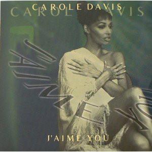 Carole Davis - J'Aime You